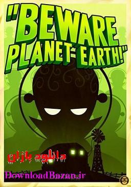 دانلود بازی كم حجم اكشن و استراتژيك Beware Planet Earth برای کامپیوتر