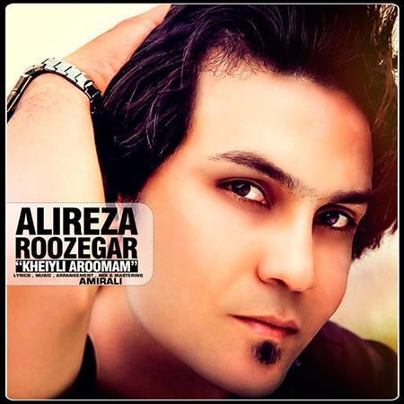 Alireza Roozegar - Khili Aroomam