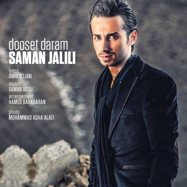Saman Jalili - Dooset Daram2014