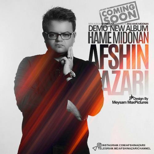 Download New Album Afshin Azari – Hame Midoonan-www.reza-sadeghi.ir